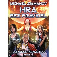 Hra bez pravidel Obránce perimetru: Kniha IV. - Kniha