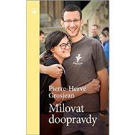 Milovat doopravdy - Kniha