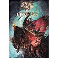 Dračí doupě II Bestiář - Kniha