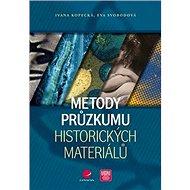 Metody průzkumu historických materiálů - Kniha