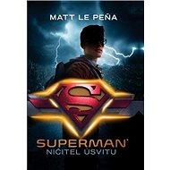 Superman Ničitel úsvitu - Kniha