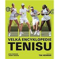Velká encyklopedie tenisu - Kniha