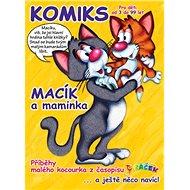 Macík a maminka: Komiksové příběhy malého kocourka - Kniha