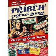 Příběh žvýkací gumy - Kniha