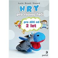Hry pro rozvoj řeči pro děti od 2 let - Kniha