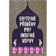 Erotické příběhy pro indické vdovy: Erotic Stories for Punjabi Widows