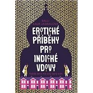Erotické příběhy pro indické vdovy: Erotic Stories for Punjabi Widows - Kniha