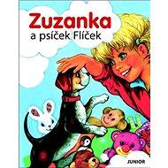 Zuzanka a psíček Flíček - Kniha