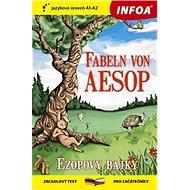 Fabeln von Aezop / Ezopovy bajky: zrcadlový text A1-A2 pro začátečníky - Kniha