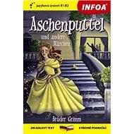 Aschenputtel und andere Märchen: zrcadlový text B1-B2 středně pokročilí - Kniha