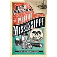 Parta od Mississippi - Kniha