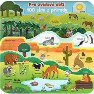 Pro zvídavé děti 100 slov z přírody - Kniha