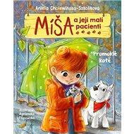 Míša a její malí pacienti Promoklé kotě - Kniha
