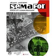 Semafor: Šedesát let v jednom představení - Kniha
