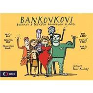 Bankovkovi: Postavy z českých bankovek v akci - Kniha