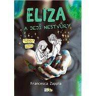 Eliza a její nestvůry - Kniha