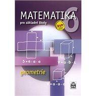 Matematika 6 pro základní školy Geometrie - Kniha