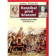 Hannibal před branami: Kartágo proti Římu 218–202 př. n. l. - Kniha