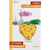 Láska a sýr v Paříži - Kniha