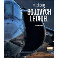 Velká kniha bojových letadel - Kniha