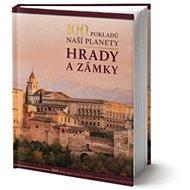100 pokladů naší planety hrady a zámky - Kniha