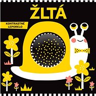 Žltá: Kontrastné leporelo - Kniha