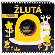 Žlutá: Kontrastní leporelo - Kniha