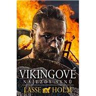 Vikingové Nájezdy synů - Kniha