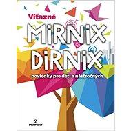Víťazné Mirnix Dirnix poviedky pre deti a násťročných - Kniha