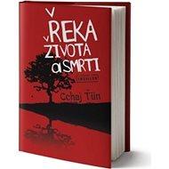 Řeka života a smrti - Kniha