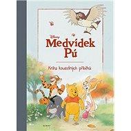 Medvídek Pú Kniha kouzelných příběhů - Kniha