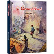 O Červenáčkovi - Kniha