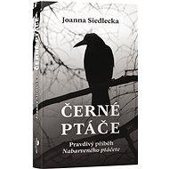 Černé ptáče - Kniha