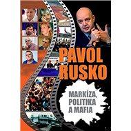 Markíza, politika a mafia - Kniha