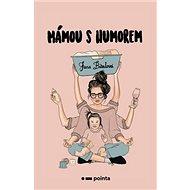 Mámou s humorem - Kniha