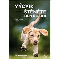 Výcvik štěněte den po dni: Osmitýdenní program - Kniha