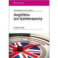 Angličtina pro fyzioterapeuty: Cvičení a testy - Kniha