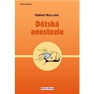 Dětská anestezie - Kniha