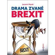Drama zvané brexit - Kniha