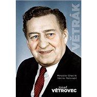 Josef Větrovec Větrák - Kniha