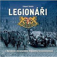 Legionáři: v Národním shromáždění Republiky československé - Kniha
