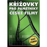Křížovky pro pamětníky České filmy: Velká písmena - Kniha