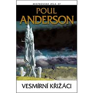 Vesmírní křižáci: Mistrovská díla SF - Kniha