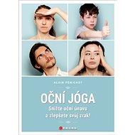 Oční jóga: Snižte oční únavu a zlepšete svůj zrak!
