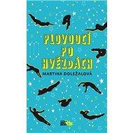 Plovoucí po hvězdách - Kniha