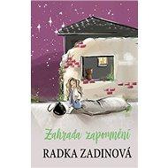 Zahrada zapomnění - Kniha