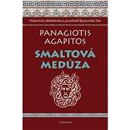 Smaltová Medúza: Historická detektivka z Byzantské říše - Kniha