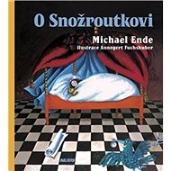O Snožroutkovi - Kniha