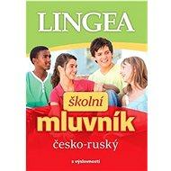 Školní mluvník česko-ruský: s výslovností - Kniha
