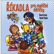 Říkadla pro maličké dětičky - Kniha